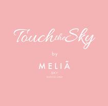 TOUCH THE SKY by Meliá Sky Barcelona. Um projeto de Publicidade, Design gráfico e Marketing de Daniel Cáceres Álvarez - 24-03-2015