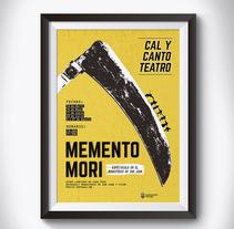"""Cartel, obra de teatro """"Memento Mori"""". Un proyecto de Diseño gráfico de Sara Barreiro         - 26.03.2016"""