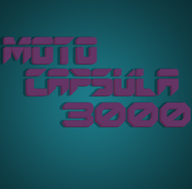 Moto Capsula 3,000. A Animation, Multimedia, and Video project by Moises Lona         - 28.04.2016