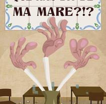 Què has dit de MA MARE?!?. Un proyecto de Animación de andreu2666 - 09-06-2016