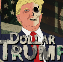Dollar Trump. A Illustration, and Graphic Design project by Lucas Alves         - 03.07.2016