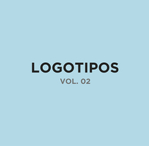 LOGOTIPOS  VOL. 02 | Branding e Identidad. A Br, ing, Identit, and Graphic Design project by Arturo Rovira Roldan - 04-08-2016