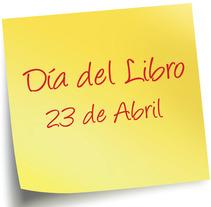 Propuestas de cartel informativo del día del libro. Un proyecto de Diseño gráfico de María Hoyos Gutiérrez         - 29.03.2016