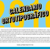 Calendario ortotipográfico. Un proyecto de Diseño editorial, Diseño gráfico y Tipografía de Sergio Mora         - 09.06.2015