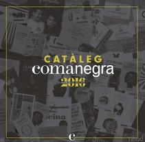 Catalogo Comanegra. Un proyecto de Diseño, Diseño editorial y Tipografía de Max Gener Espasa         - 25.09.2016
