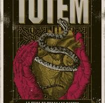 Totem - Afiche y serigrafia para remera. Un proyecto de Diseño gráfico de Jose Ostachi         - 06.10.2016