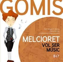 Melcioret vol ser músic. A Illustration project by Paki Constant - 05-11-2016