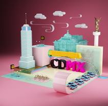CDMX, México. Un proyecto de Diseño, 3D, Animación, Dirección de arte y Diseño gráfico de Jesus Jaimes Obé - 02-12-2016