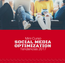 Curso Social Media Optimization Gratis. Un proyecto de Publicidad, Marketing y Social Media de Alejandro Dominguez         - 21.12.2016