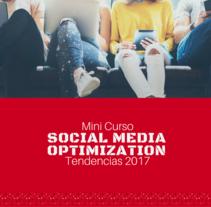 Curso Social Media Optimization Gratis. Um projeto de Publicidade, Marketing e Mídias Sociais de Alejandro Dominguez         - 21.12.2016