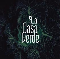 La Casa Verde. A Design, Br, ing, Identit, and Graphic Design project by Carreare Design - Jan 14 2017 12:00 AM