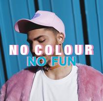 NO COLOUR NO FUN  / AM Producciones ©. A Design, Photograph, Editorial Design, Fashion, and Graphic Design project by Mª Eugenia Casamayor - 29-01-2017