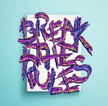 Break the Rules. A Illustration, Art Direction, Graphic Design, T, and pograph project by Joan Adrover         - 04.03.2017