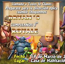 clash of clans birthday . A Design, Illustration, and Photograph project by onpa_1730 - 16-03-2017