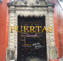 PUERTAS/DOORS. A Photograph project by Fabian Giles         - 20.02.2017