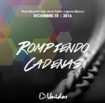 Rompiendo Cadenas. A Design, Advertising, Events, and Graphic Design project by Andrés José Garavaglia         - 10.12.2016