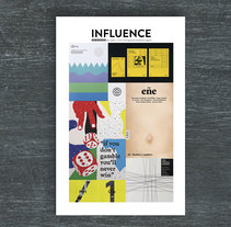 Influence | 2017. A Art Direction, Editorial Design, and Graphic Design project by eluguina  - 23-07-2017
