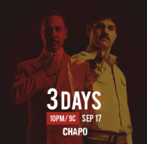 EL CHAPO LA SERIE. A Graphic Design project by Monica Gonzalez - 23-08-2017