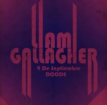Liam Gallagher. Um projeto de Música e Áudio e Design gráfico de Raúl Covisa Romero - 01-09-2017