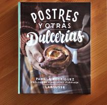 Postres y otras dulcerías. Un proyecto de Diseño editorial y Lettering de Ivan Castro - 26-10-2017