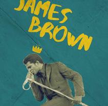 Un James Brown personal. Un proyecto de Diseño, Música, Audio, Fotografía, Gestión del diseño, Diseño gráfico, Caligrafía y Lettering de Raúl Covisa Romero         - 30.12.2017