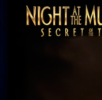 Night at the Museum: Secret of the Tomb. A VFX project by Francesc Macià         - 24.12.2014