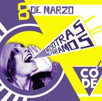 #NosotrasParamos #8M. Un proyecto de Bellas Artes y Diseño gráfico de Laura Singular         - 08.03.2018
