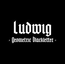 LUDWIG. Un proyecto de Tipografía de Adri Valls         - 13.02.2018